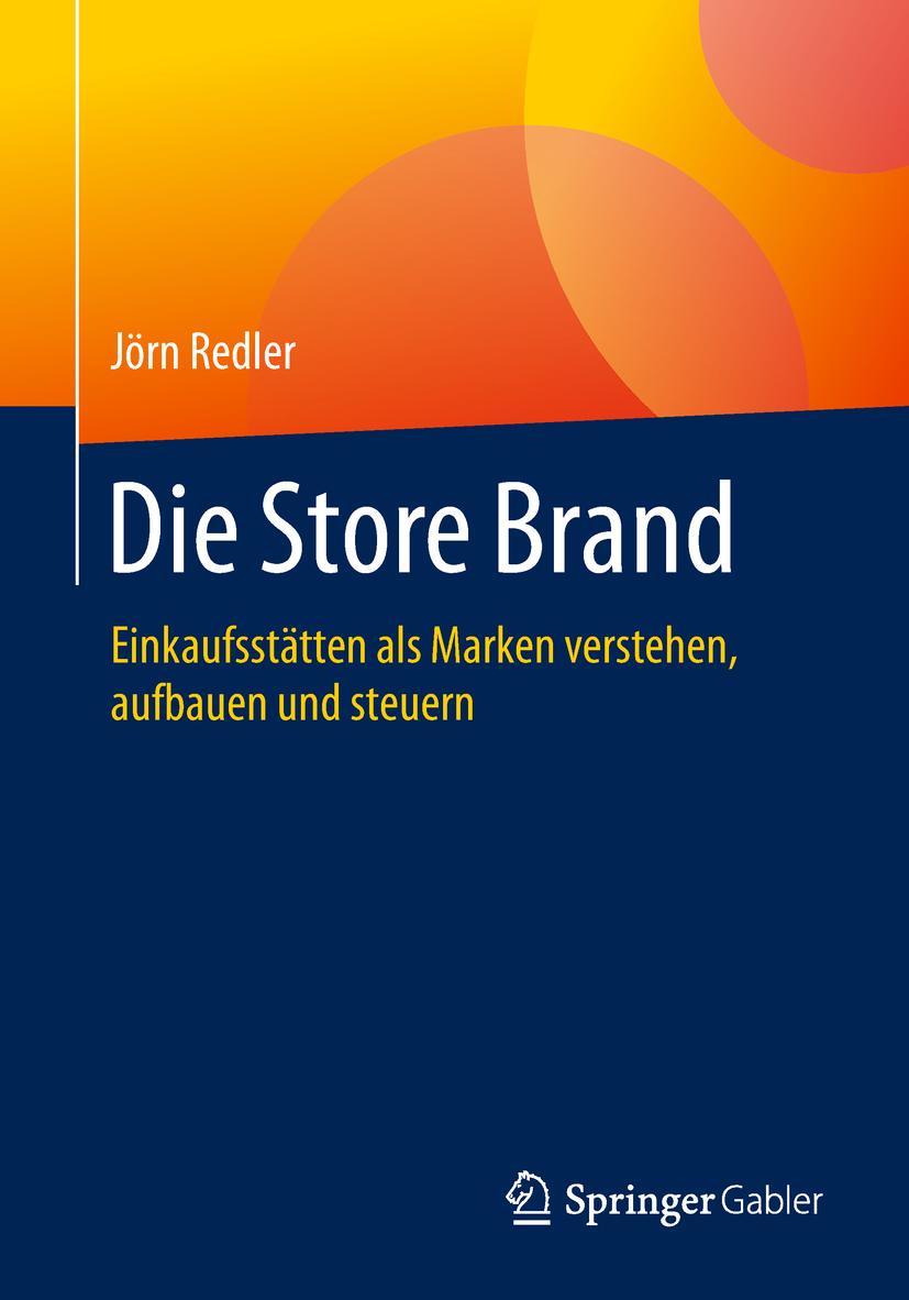 Redler, Jörn - Die Store Brand, ebook