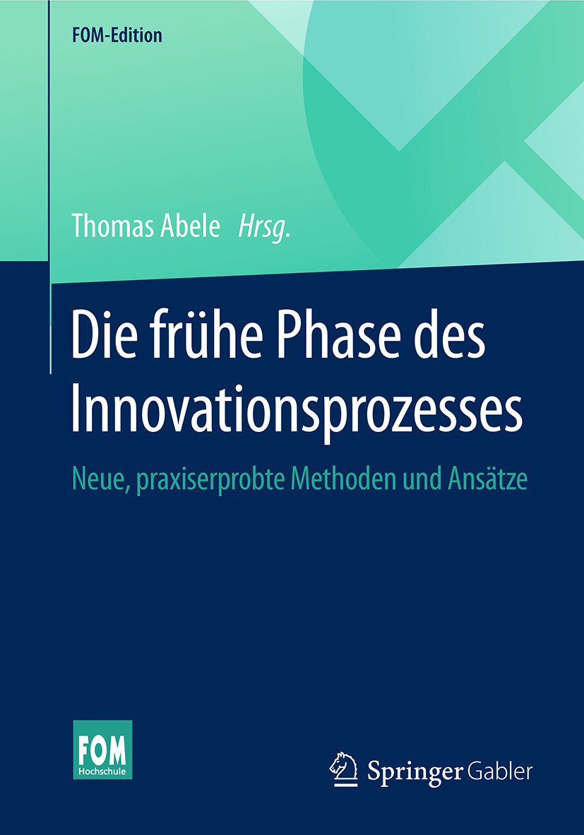 Abele, Thomas - Die frühe Phase des Innovationsprozesses, ebook