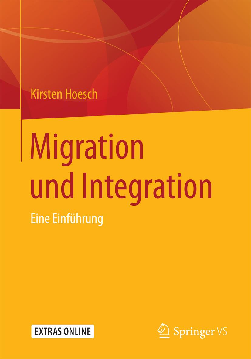 Hoesch, Kirsten - Migration und Integration, ebook