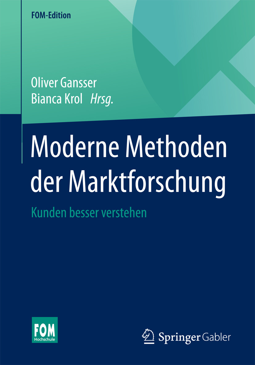Gansser, Oliver - Moderne Methoden der Marktforschung, ebook