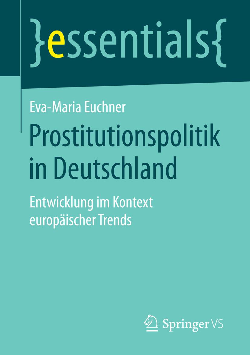 Euchner, Eva-Maria - Prostitutionspolitik in Deutschland, ebook