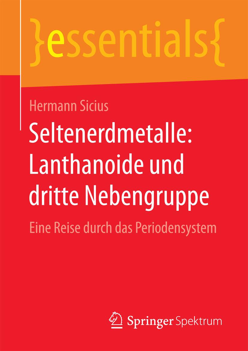 Sicius, Hermann - Seltenerdmetalle: Lanthanoide und dritte Nebengruppe, ebook
