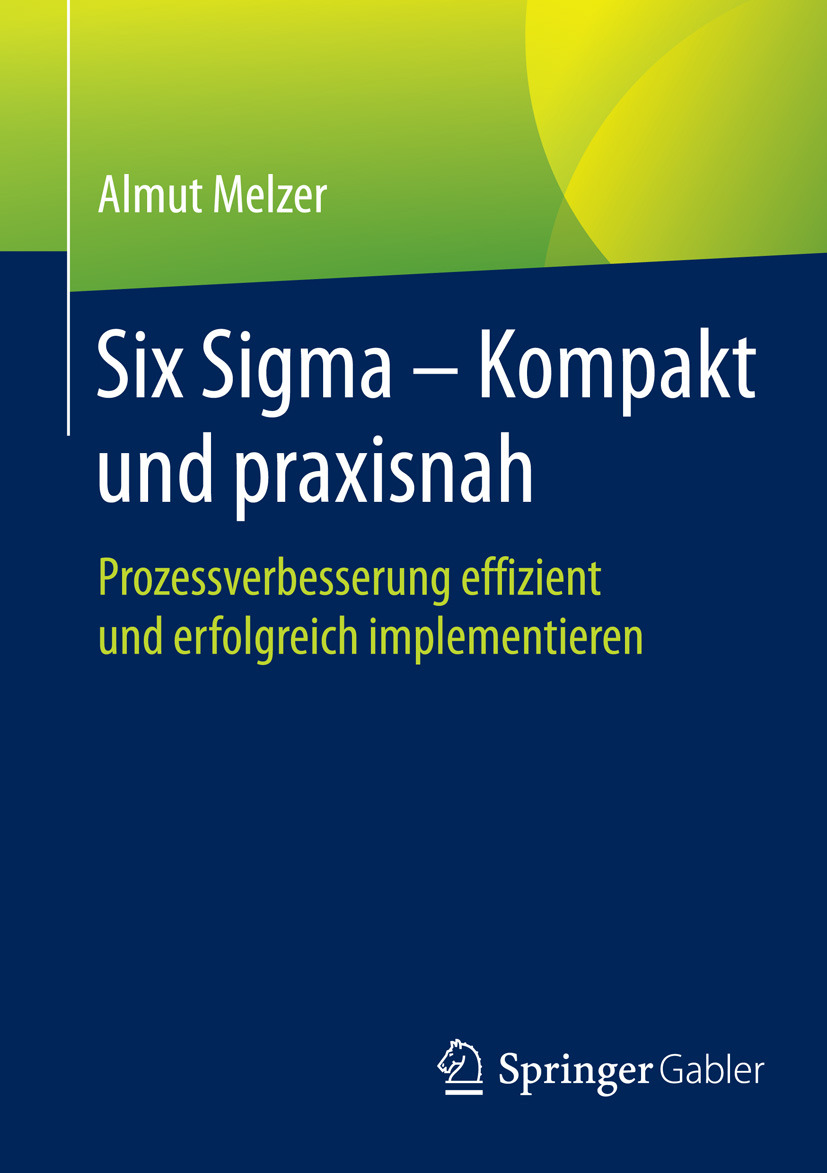 Melzer, Almut - Six Sigma - Kompakt und praxisnah, ebook
