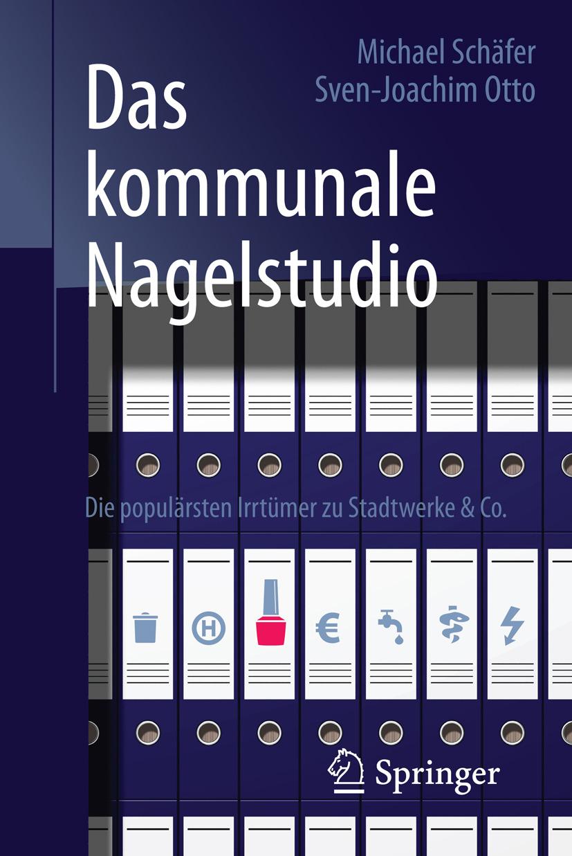 Otto, Sven-Joachim - Das kommunale Nagelstudio, ebook