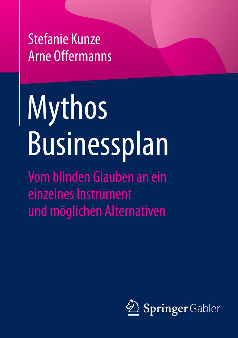 Kunze, Stefanie - Mythos Businessplan, ebook