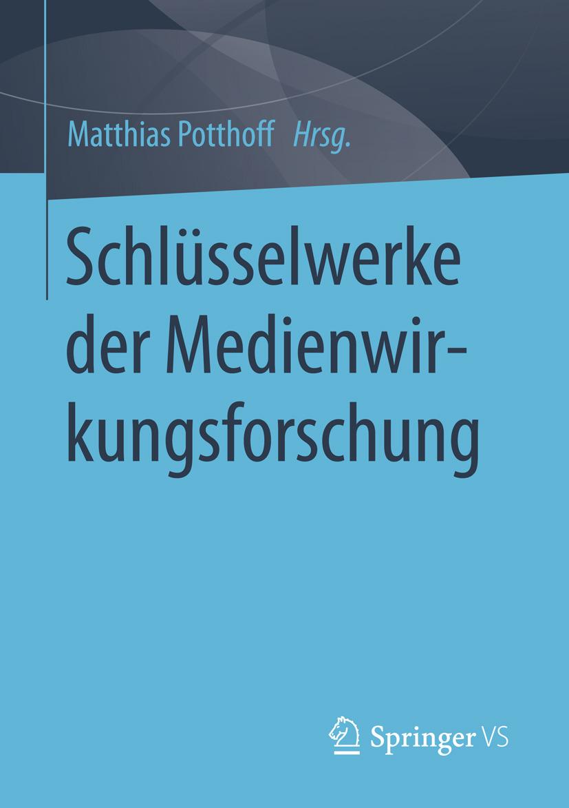 Potthoff, Matthias - Schlüsselwerke der Medienwirkungsforschung, e-bok