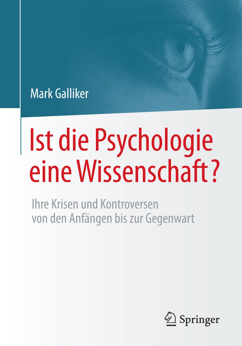 Galliker, Mark - Ist die Psychologie eine Wissenschaft?, ebook