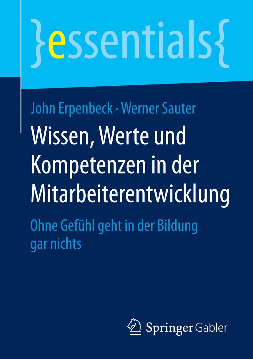 Erpenbeck, John - Wissen, Werte und Kompetenzen in der Mitarbeiterentwicklung, e-kirja