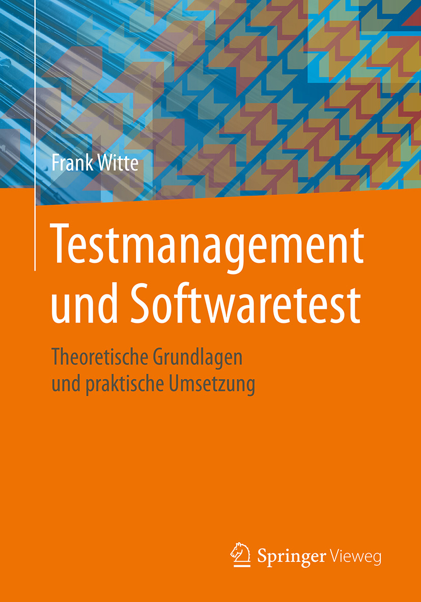 Witte, Frank - Testmanagement und Softwaretest, ebook