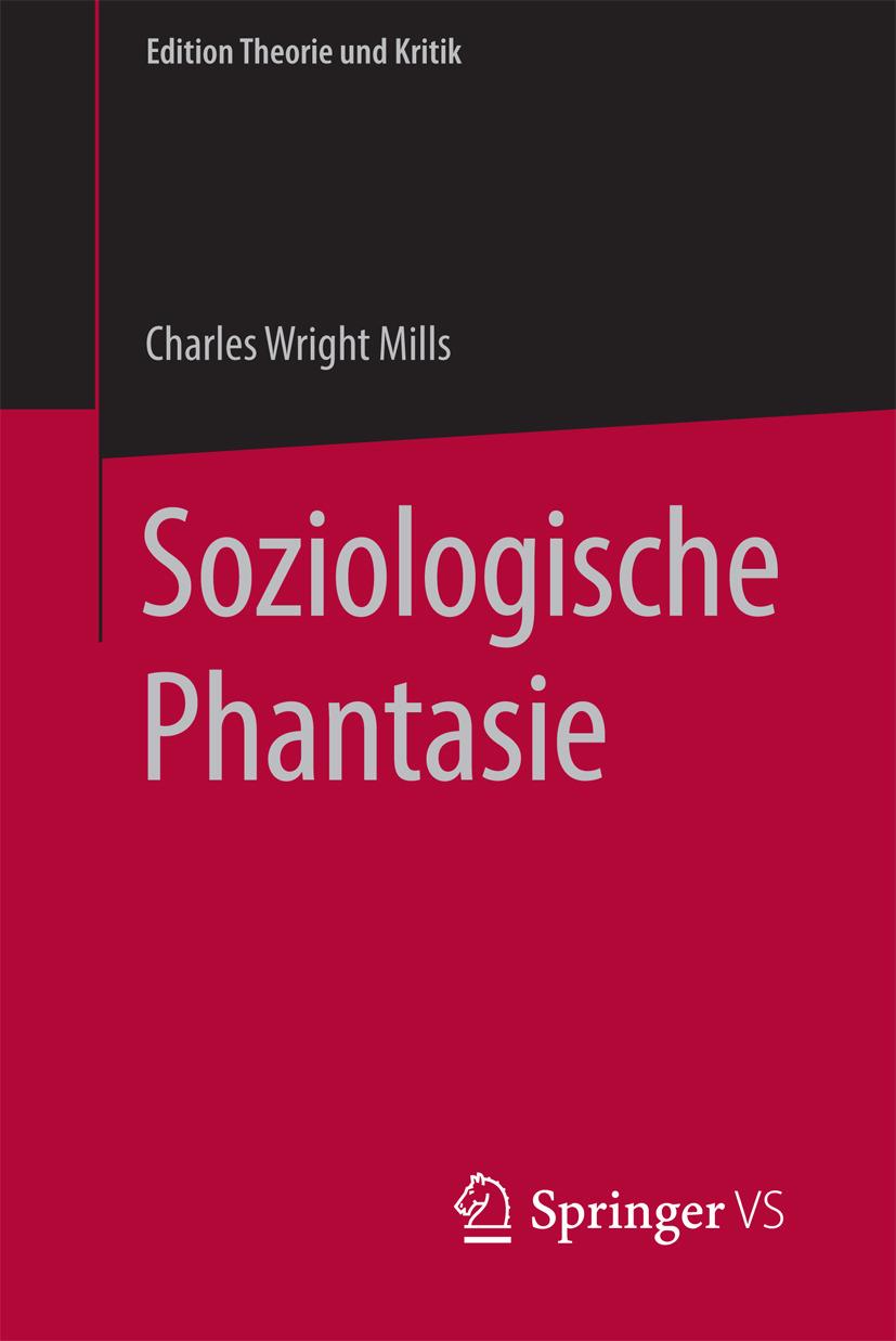 Mills, C. Wright - Soziologische Phantasie, ebook