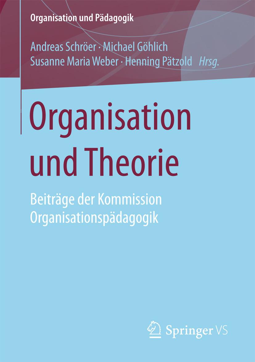Göhlich, Michael - Organisation und Theorie, ebook
