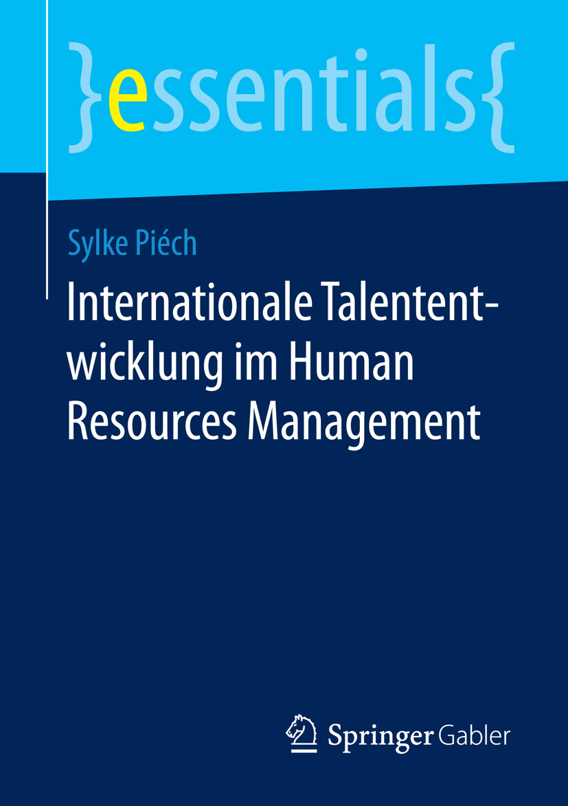 Piéch, Sylke - Internationale Talententwicklung im Human Resources Management, ebook
