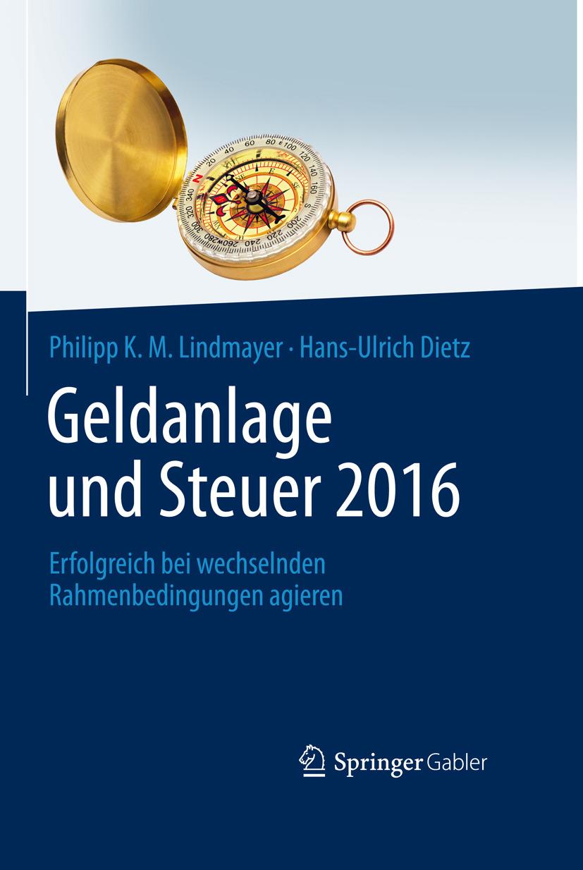 Dietz, Hans-Ulrich - Geldanlage und Steuer 2016, ebook