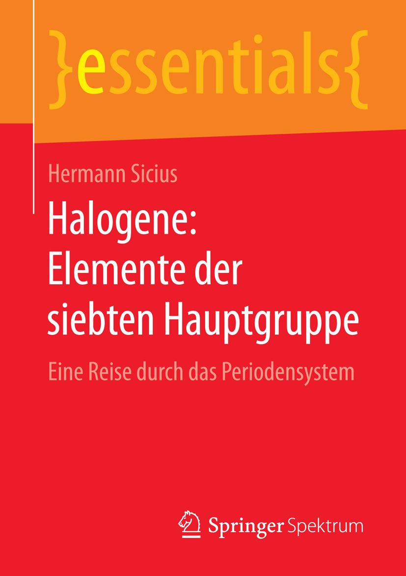 Sicius, Hermann - Halogene: Elemente der siebten Hauptgruppe, ebook