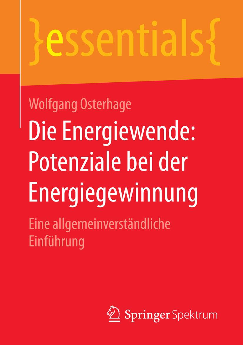 Osterhage, Wolfgang - Die Energiewende: Potenziale bei der Energiegewinnung, ebook