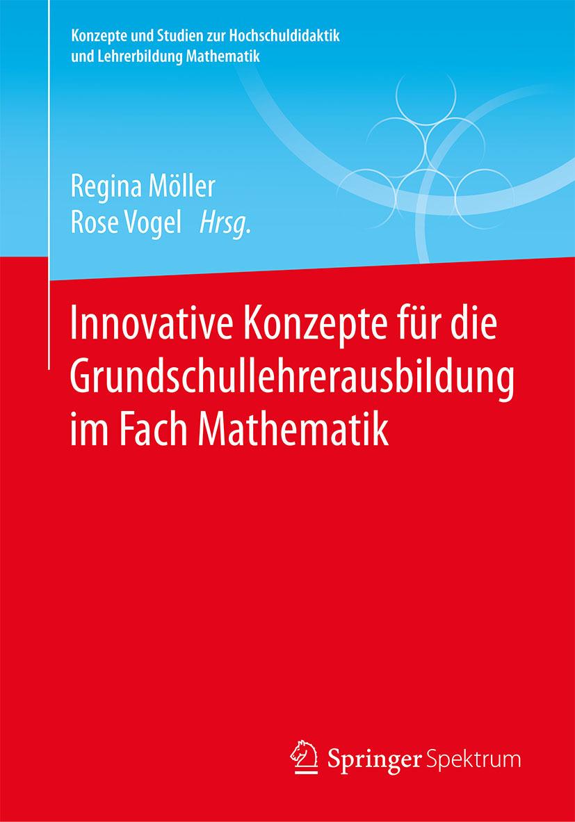 Möller, Regina - Innovative Konzepte für die Grundschullehrerausbildung im Fach Mathematik, ebook