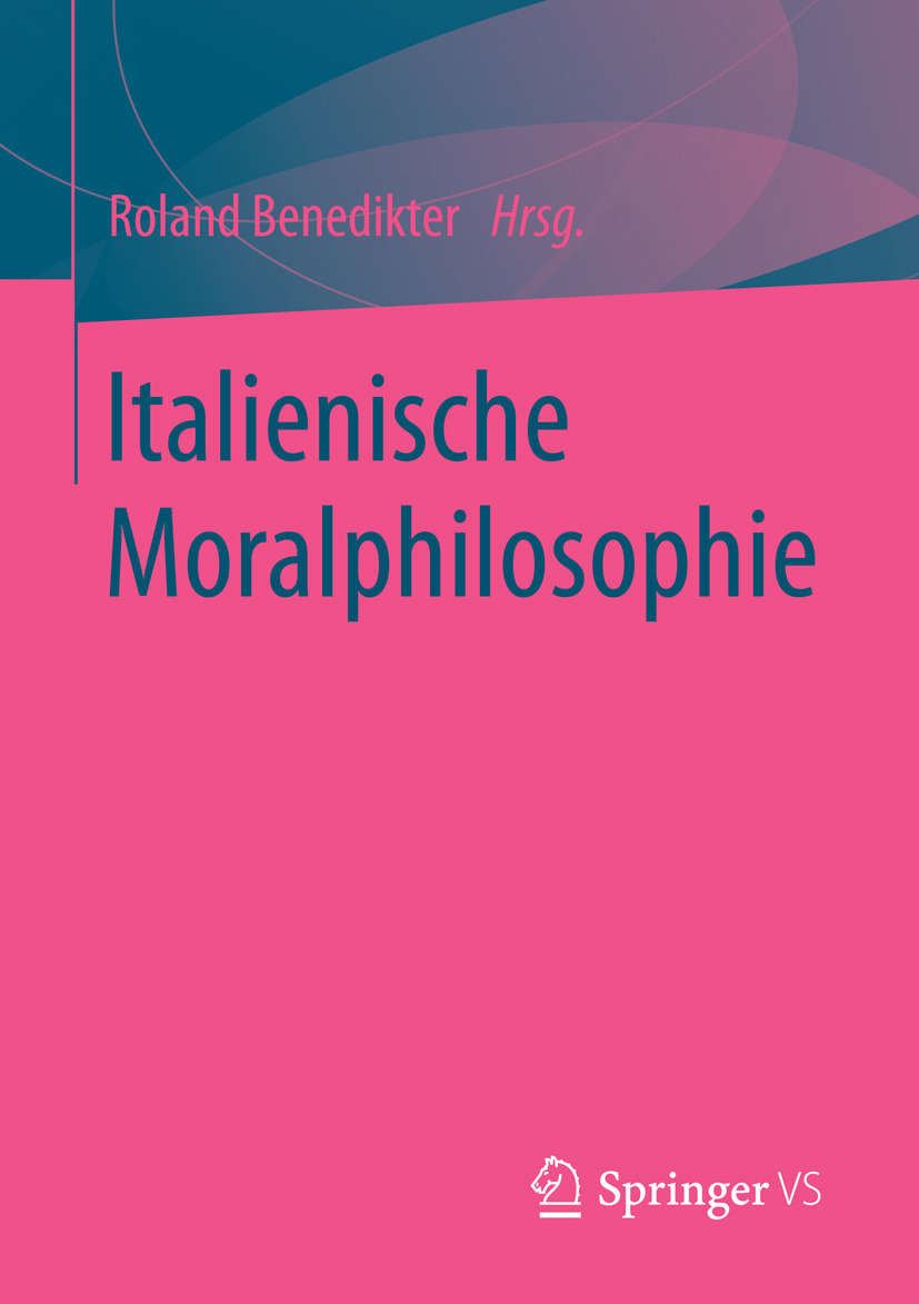 Benedikter, Roland - Italienische Moralphilosophie, e-bok
