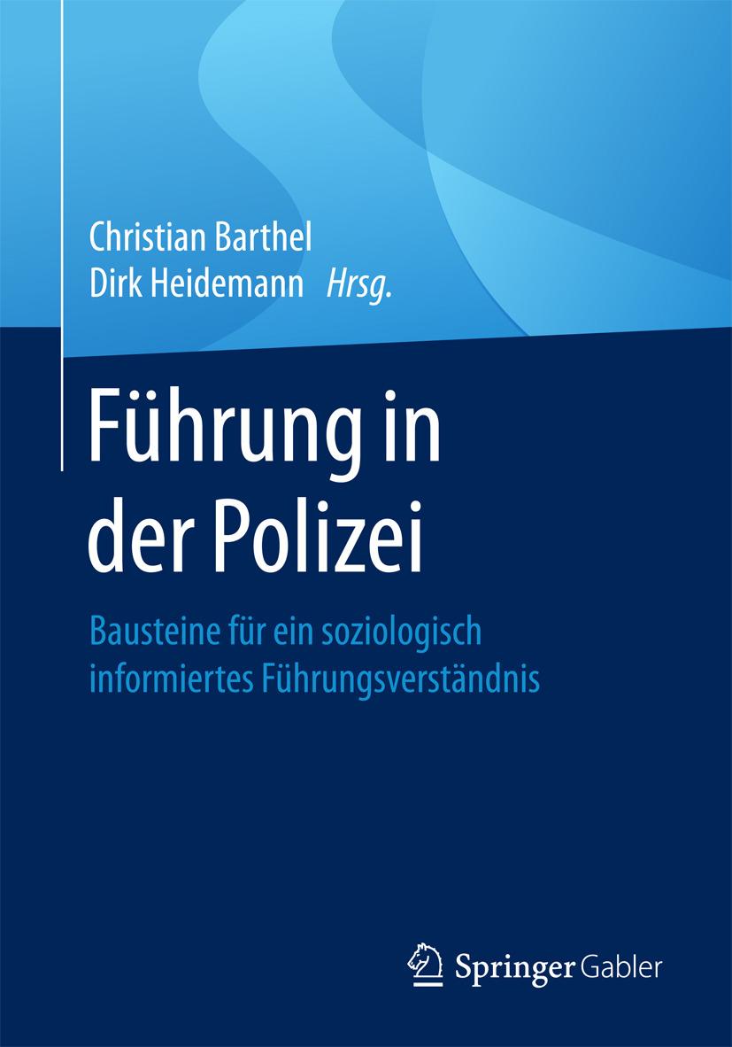 Barthel, Christian - Führung in der Polizei, ebook