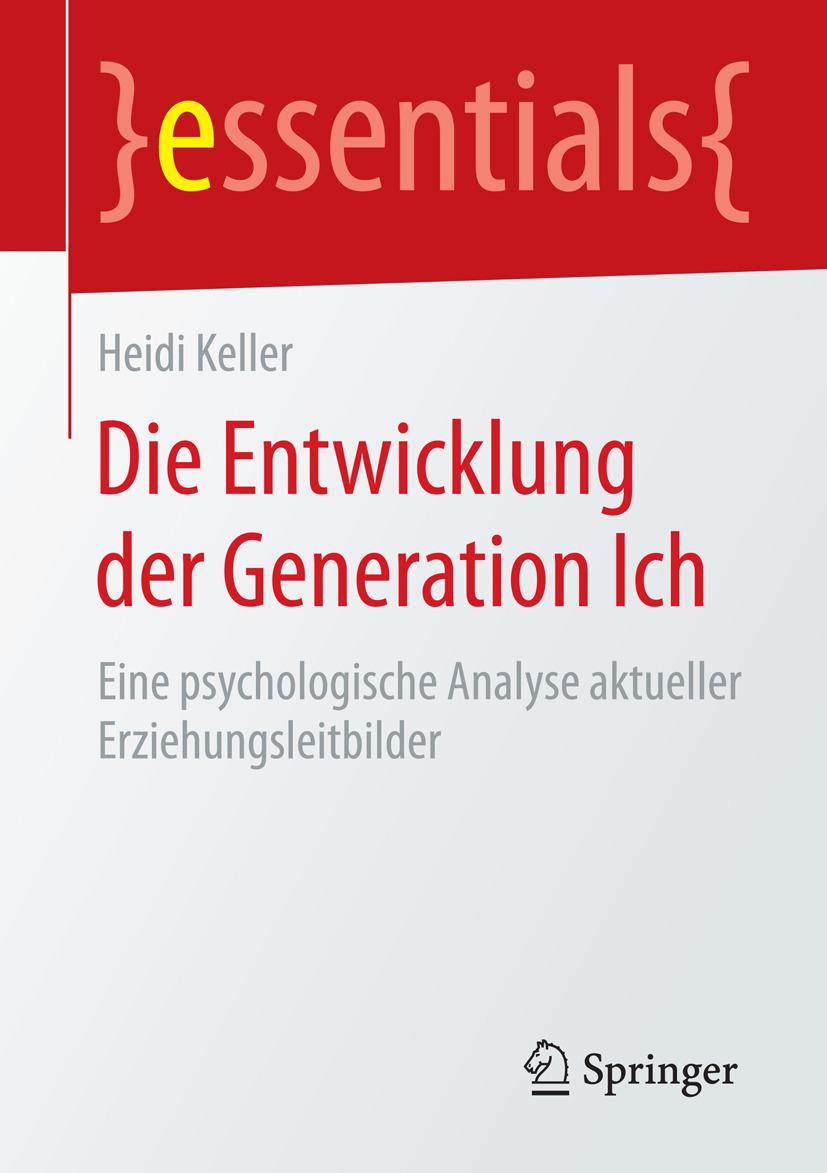 Keller, Heidi - Die Entwicklung der Generation Ich, ebook