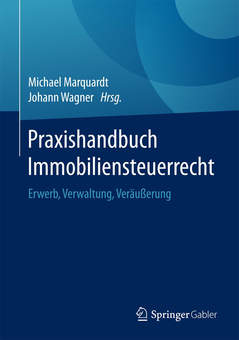 Marquardt, Michael - Praxishandbuch Immobiliensteuerrecht, e-kirja