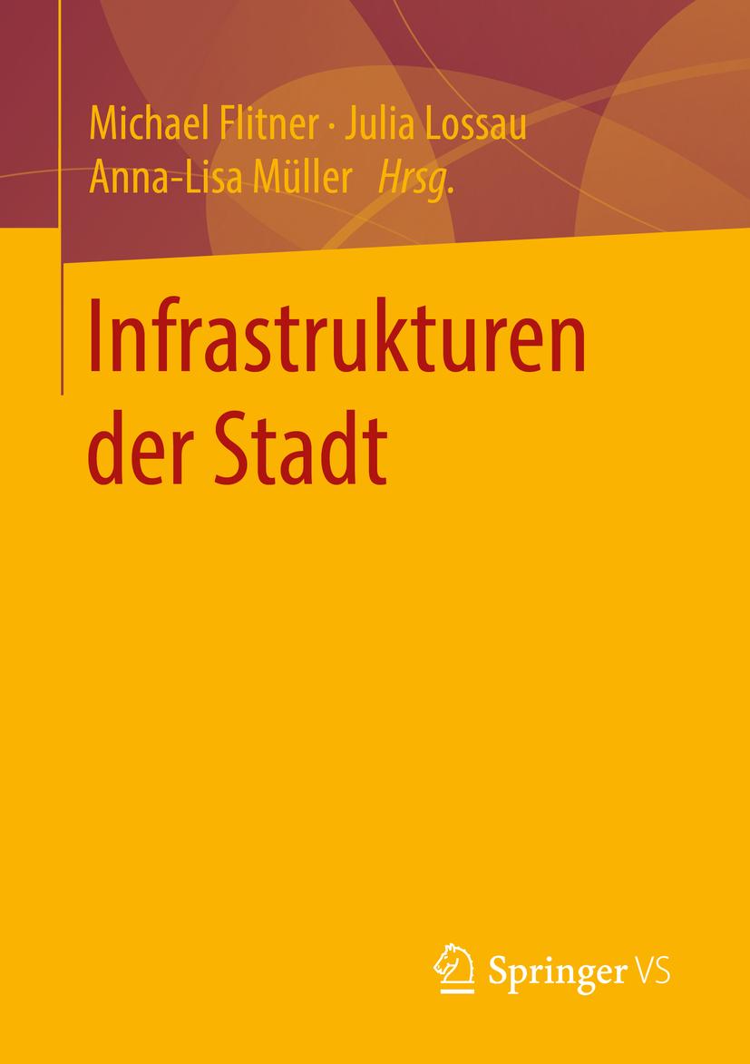 Flitner, Michael - Infrastrukturen der Stadt, ebook