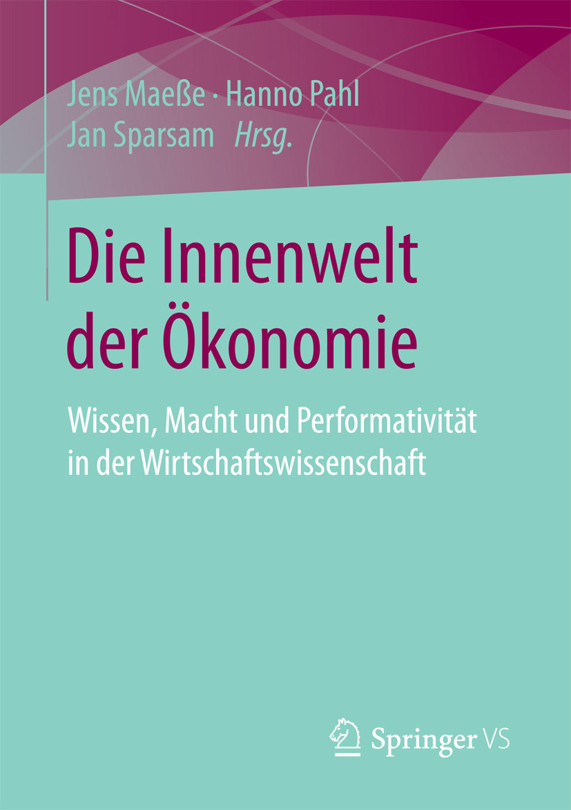 Maeße, Jens - Die Innenwelt der Ökonomie, ebook