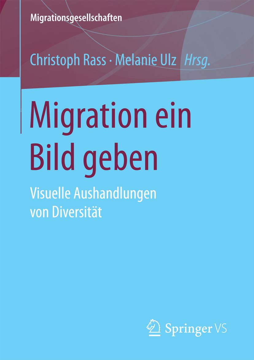 Rass, Christoph - Migration ein Bild geben, ebook