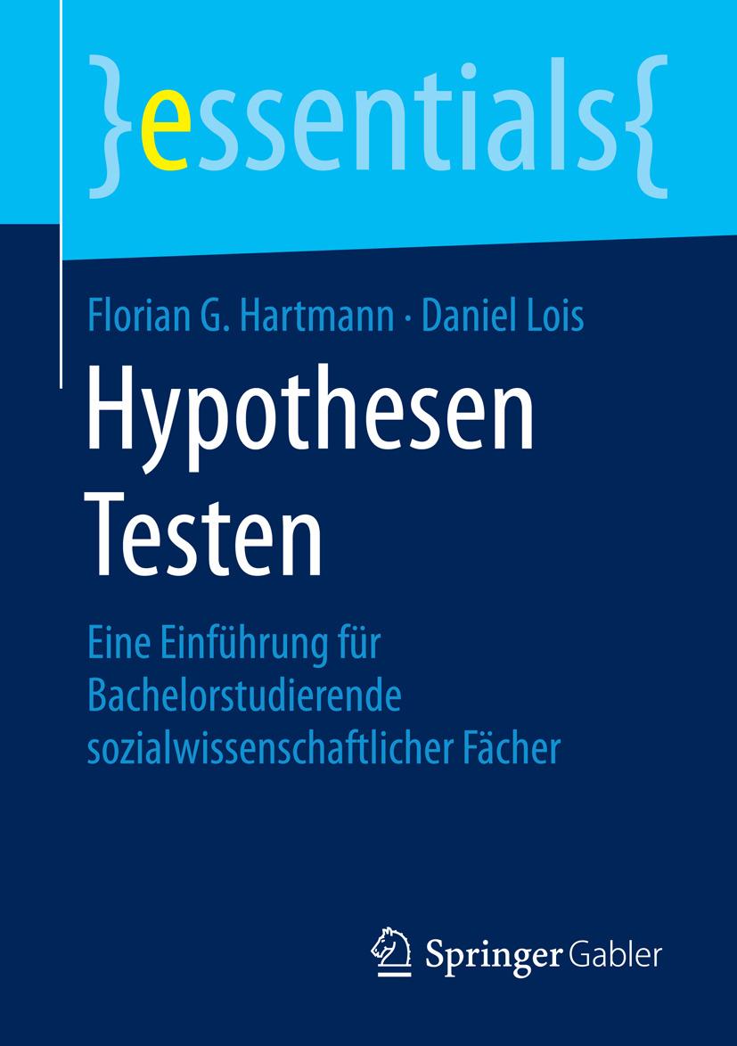 Hartmann, Florian G. - Hypothesen Testen, ebook