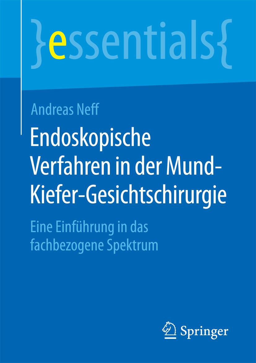 Neff, Andreas - Endoskopische Verfahren in der Mund-Kiefer-Gesichtschirurgie, ebook
