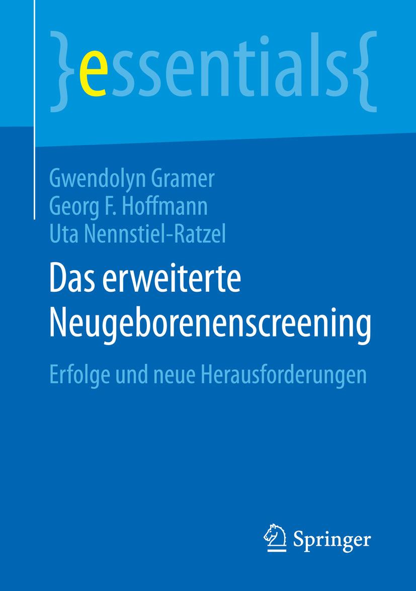 Gramer, Gwendolyn - Das erweiterte Neugeborenenscreening, ebook