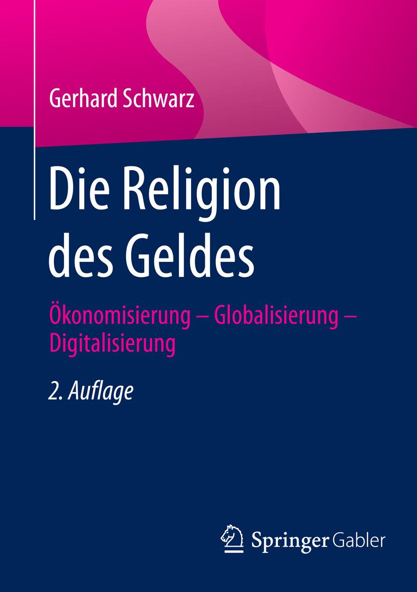 Schwarz, Gerhard - Die Religion des Geldes, ebook