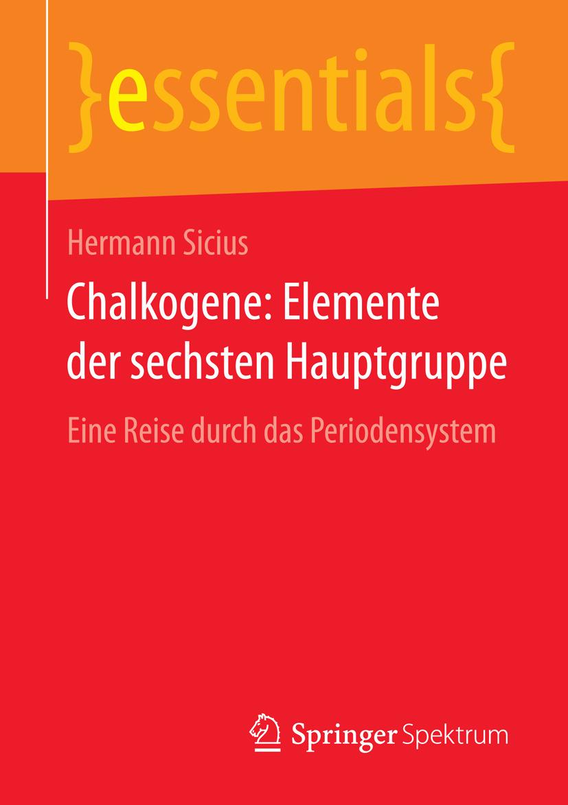 Sicius, Hermann - Chalkogene: Elemente der sechsten Hauptgruppe, ebook