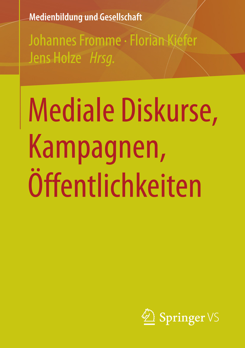 Fromme, Johannes - Mediale Diskurse, Kampagnen, Öffentlichkeiten, ebook