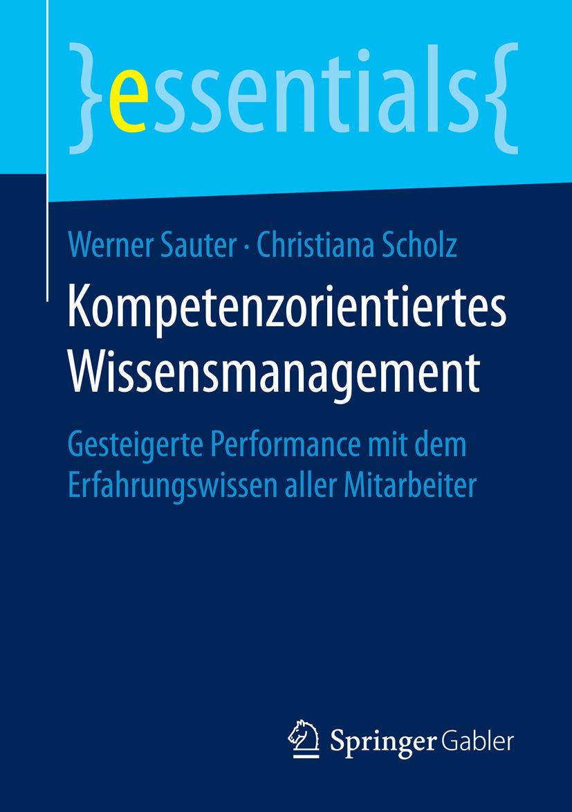 Sauter, Werner - Kompetenzorientiertes Wissensmanagement, ebook