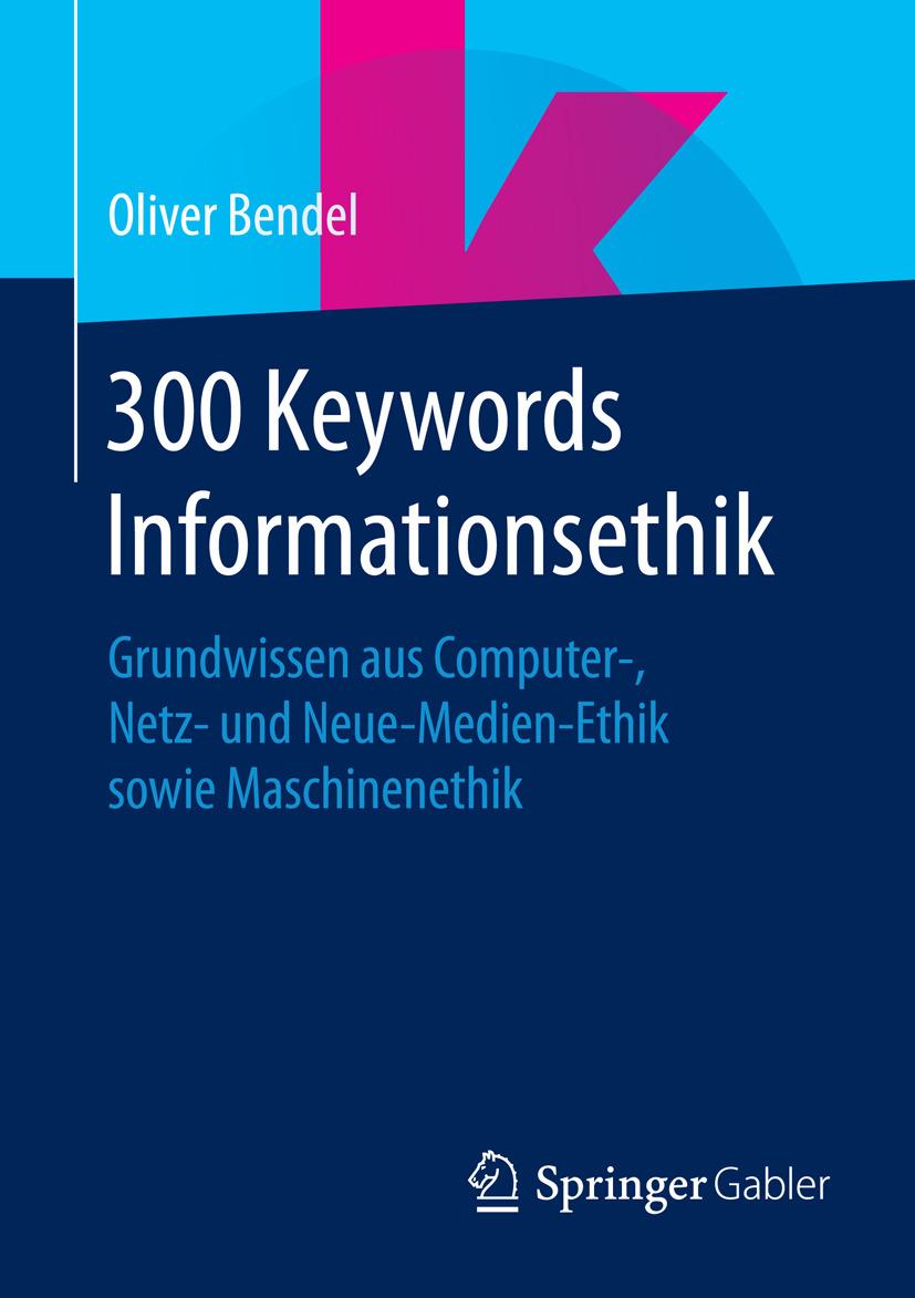 Bendel, Oliver - 300 Keywords Informationsethik, ebook