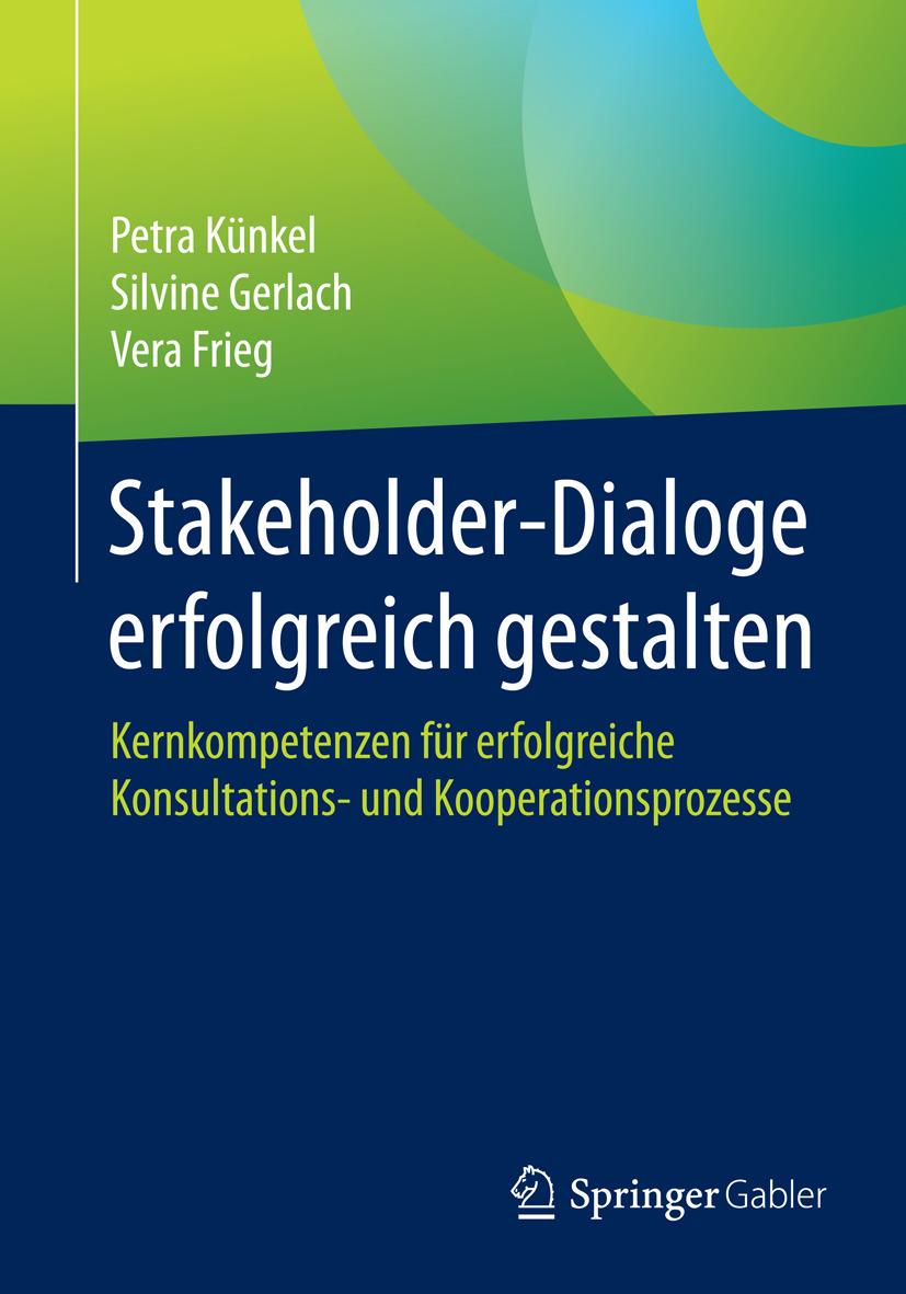 Frieg, Vera - Stakeholder-Dialoge erfolgreich gestalten, ebook