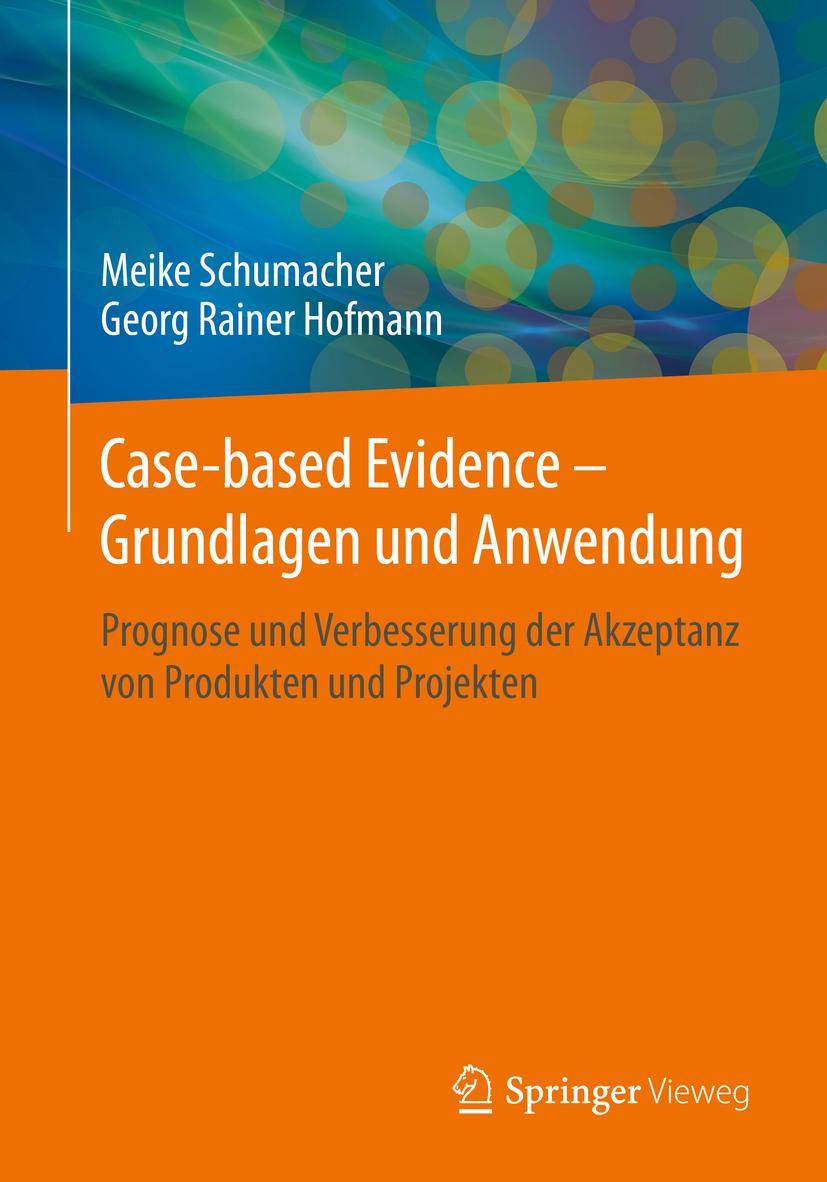 Hofmann, Georg Rainer - Case-based Evidence – Grundlagen und Anwendung, ebook