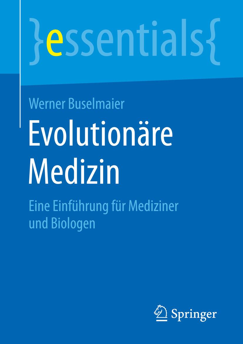 Buselmaier, Werner - Evolutionäre Medizin, ebook