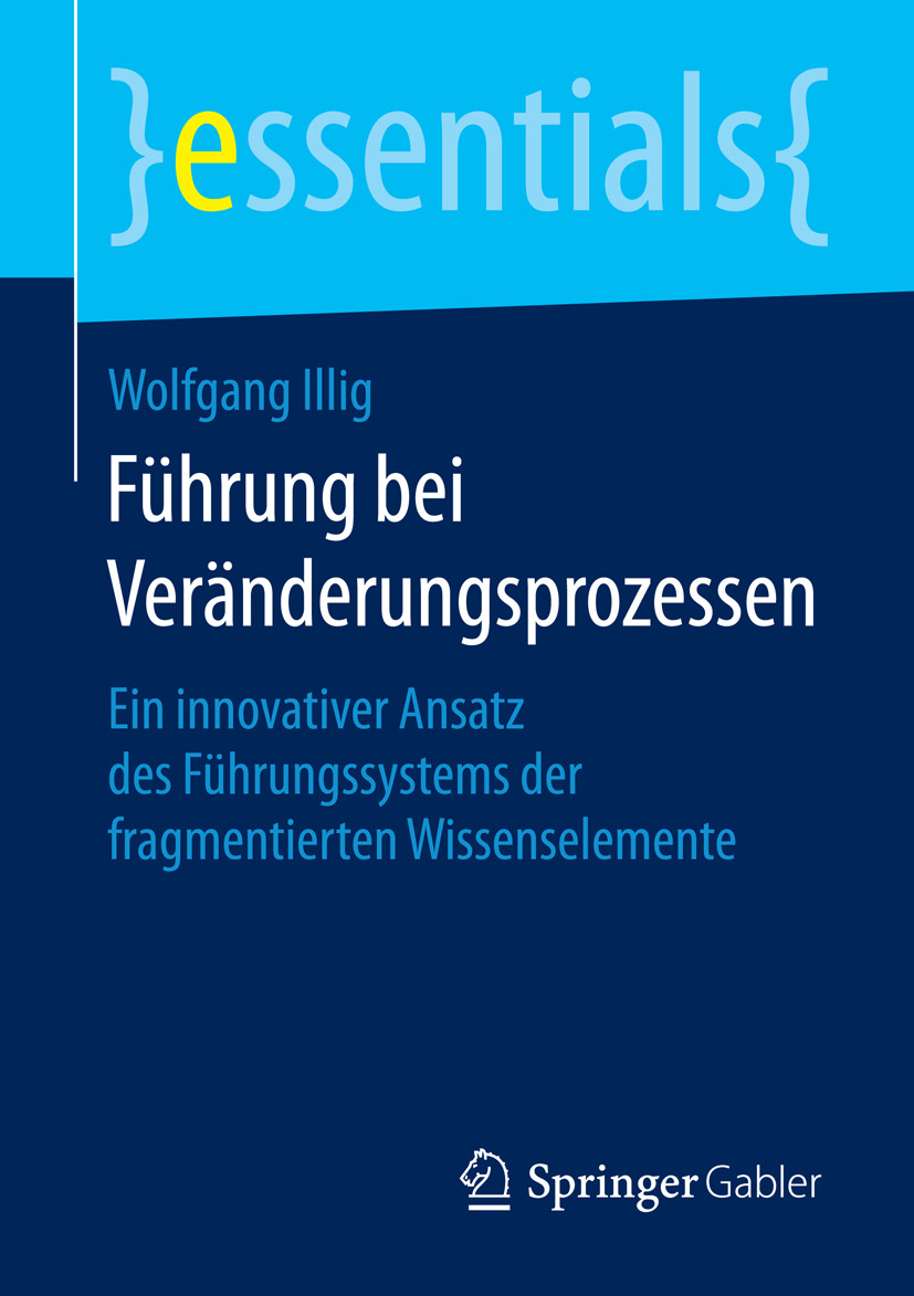 Illig, Wolfgang - Führung bei Veränderungsprozessen, ebook
