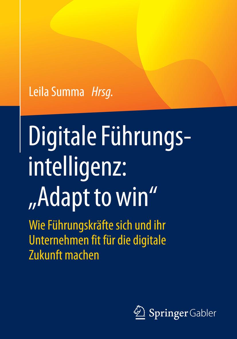 "Summa, Leila - Digitale Führungsintelligenz: ""Adapt to win"", ebook"