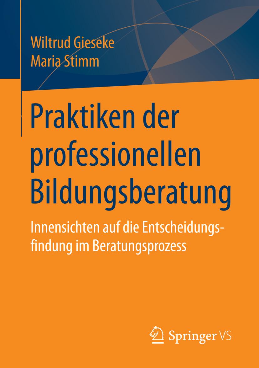 Gieseke, Wiltrud - Praktiken der professionellen Bildungsberatung, ebook