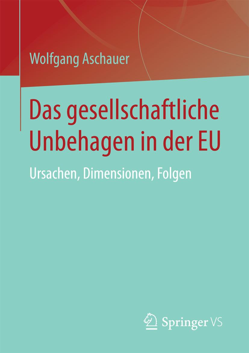 Aschauer, Wolfgang - Das gesellschaftliche Unbehagen in der EU, ebook