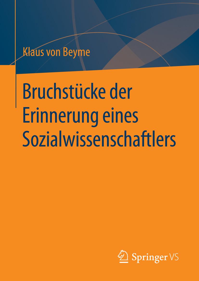 Beyme, Klaus von - Bruchstücke der Erinnerung eines Sozialwissenschaftlers, ebook