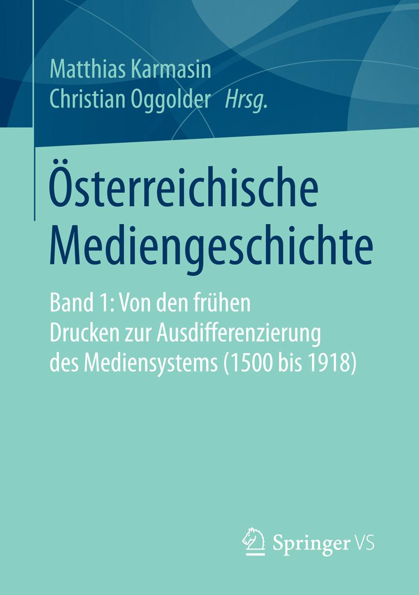 Karmasin, Matthias - Österreichische Mediengeschichte, e-kirja