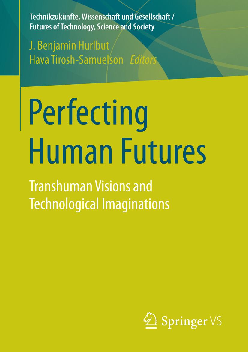 Hurlbut, J. Benjamin - Perfecting Human Futures, ebook