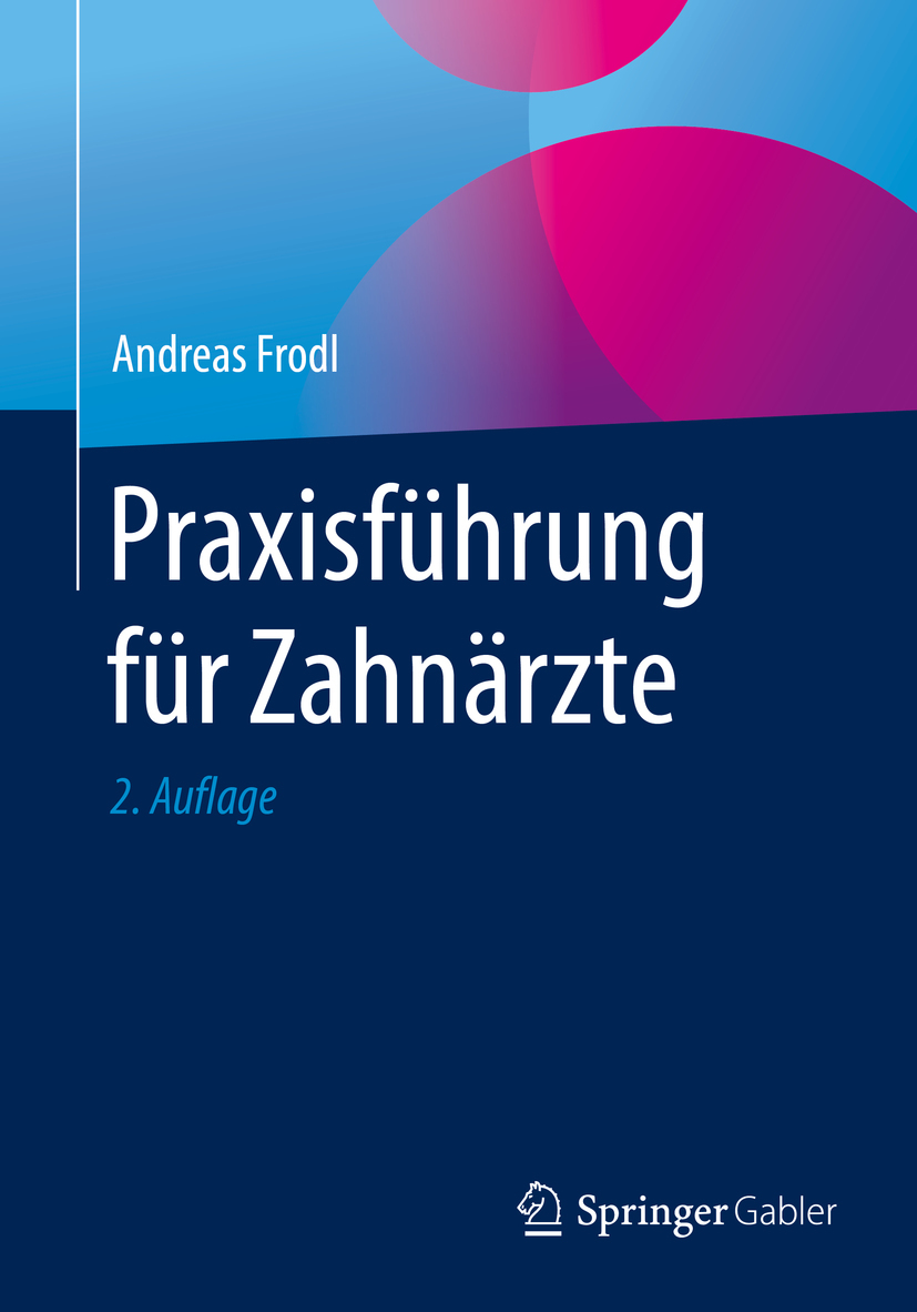 Frodl, Andreas - Praxisführung für Zahnärzte, ebook