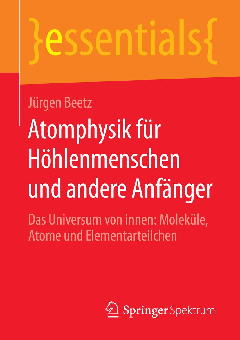 Beetz, Jürgen - Atomphysik für Höhlenmenschen und andere Anfänger, ebook