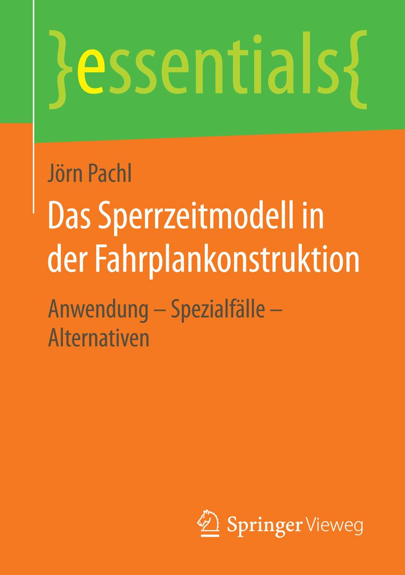 Pachl, Jörn - Das Sperrzeitmodell in der Fahrplankonstruktion, ebook