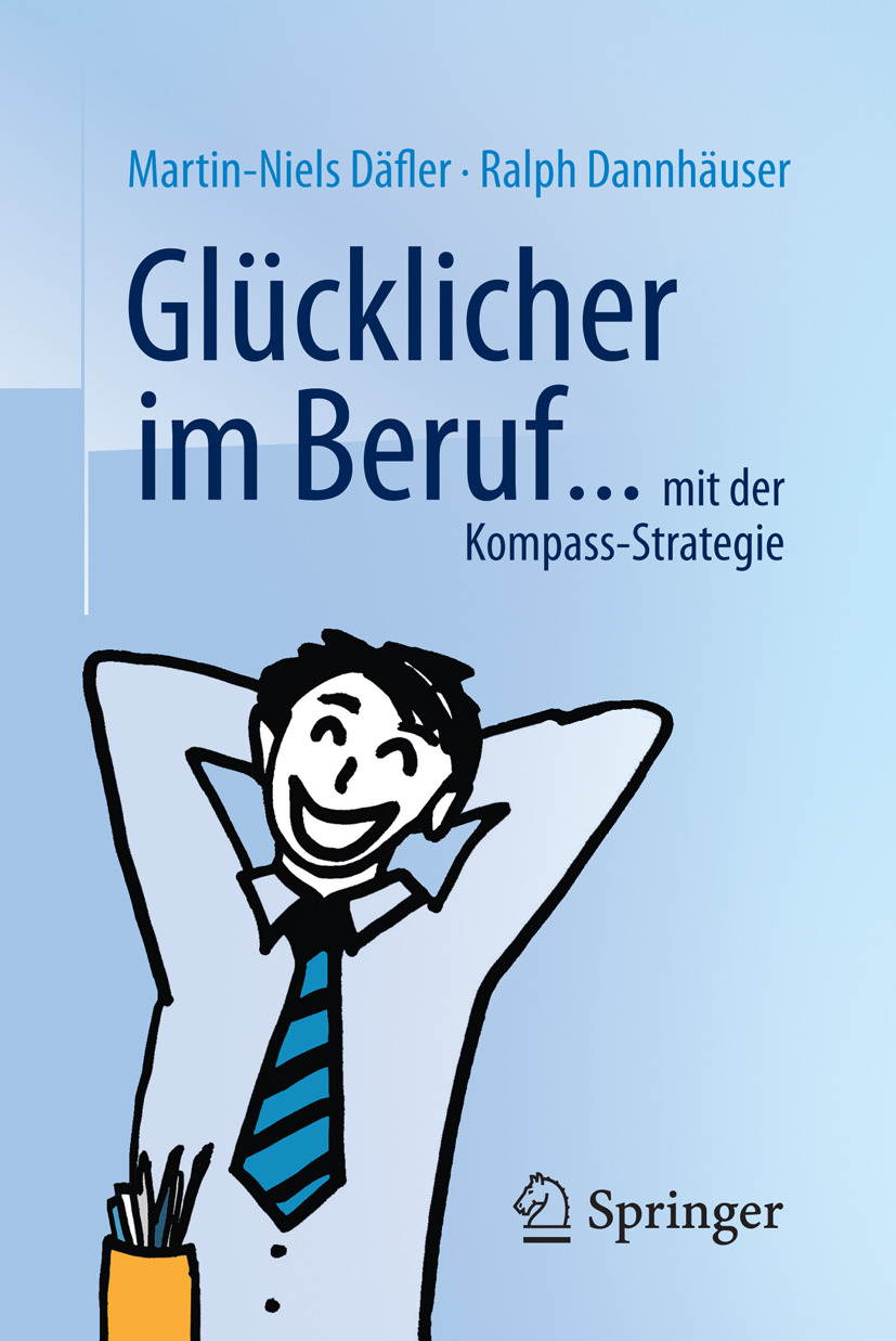 Dannhäuser, Ralph - Glücklicher im Beruf ..., ebook