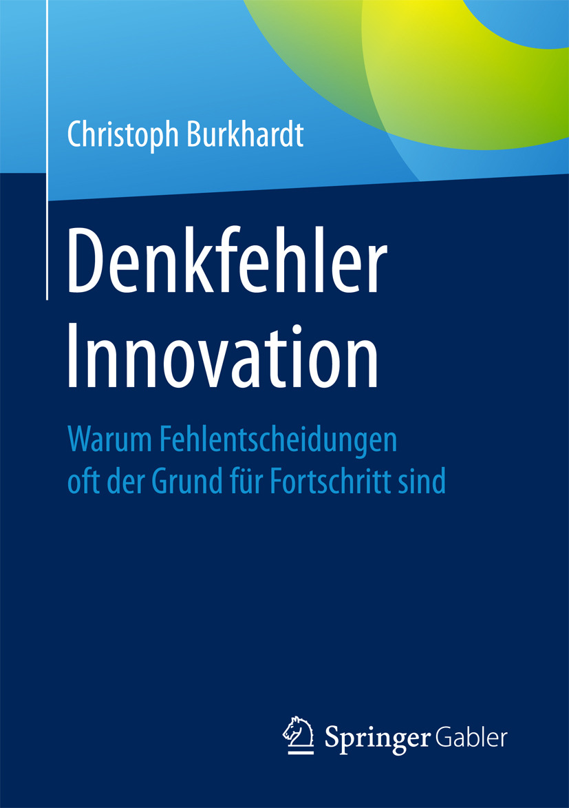 Burkhardt, Christoph - Denkfehler Innovation, ebook